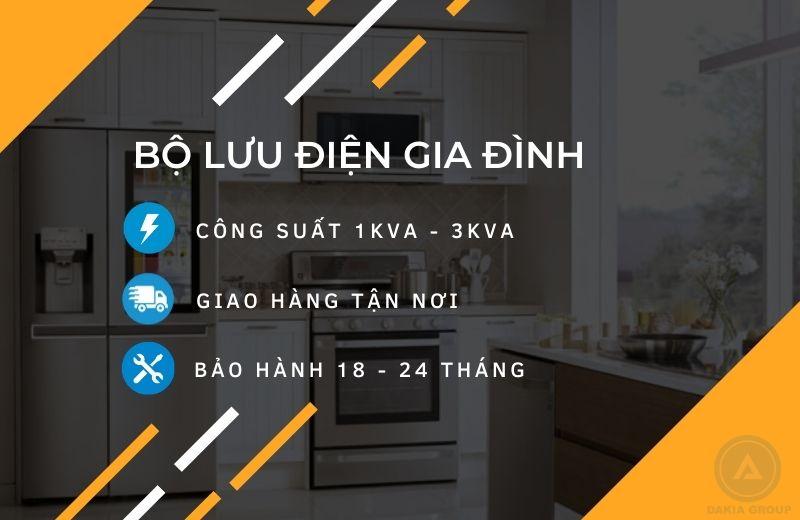 Dakia Group cung cấp giải phápBộ Lưu Điện gia đình từ 1KVA - 3KVA