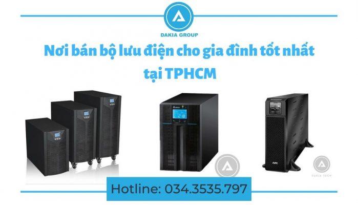 Nơi bán bộ lưu điện cho gia đình tốt nhất tại TPHCM